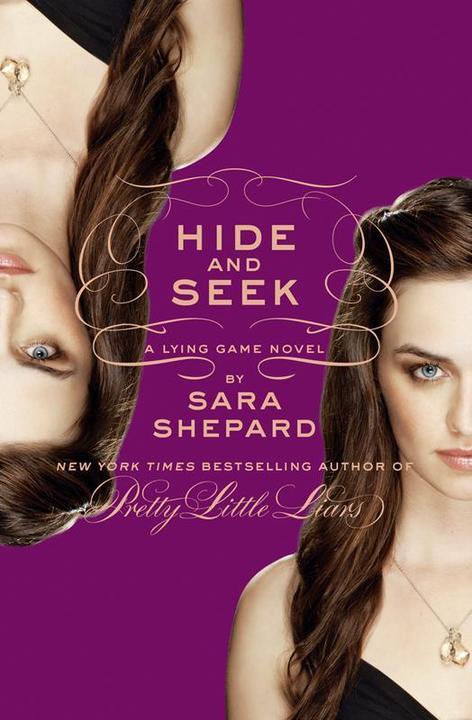 Hide and Seek:A Lying Game Novel