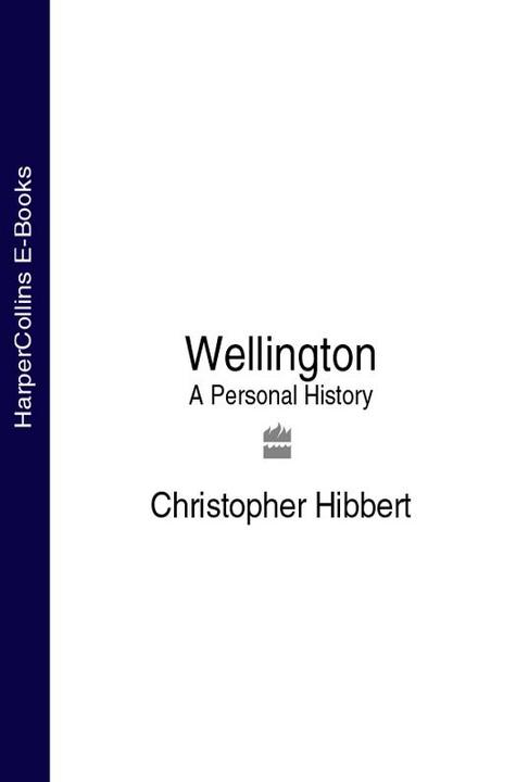 Wellington: A Personal History