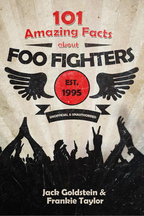 101 Amazing Facts about Foo Fighters
