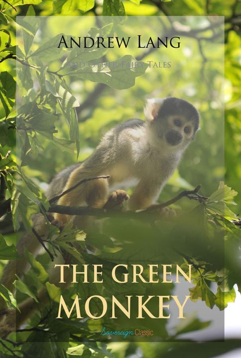 The Green Monkey and Other Fairy Tales