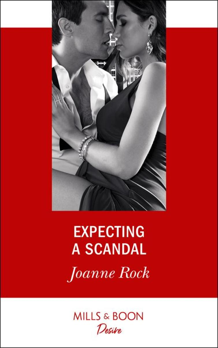 Expecting A Scandal (Mills & Boon Desire) (Texas Cattleman's Club: The Impostor,