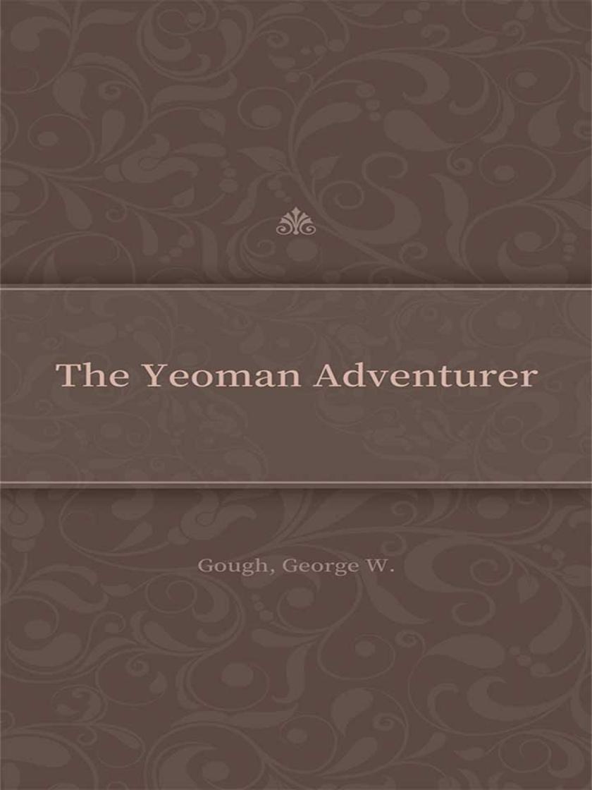 The Yeoman Adventurer