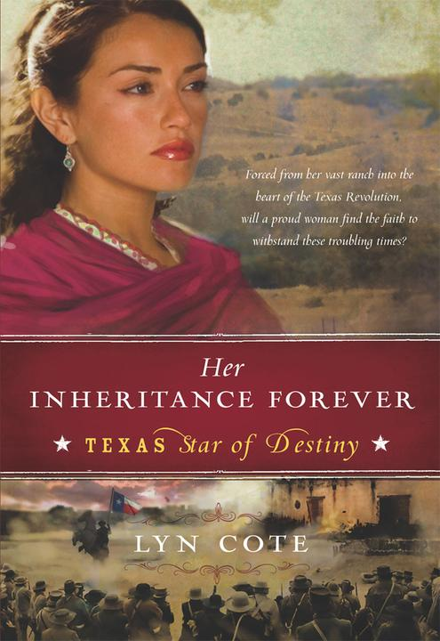 Her Inheritance Forever (Texas: Star of Destiny, Book 2)
