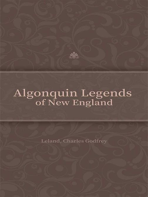 Algonquin Legends of New England