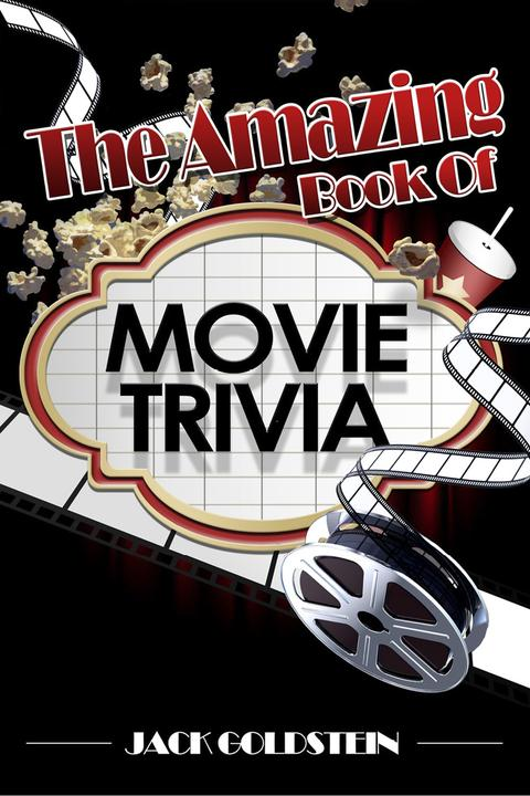 Amazing Book of Movie Trivia