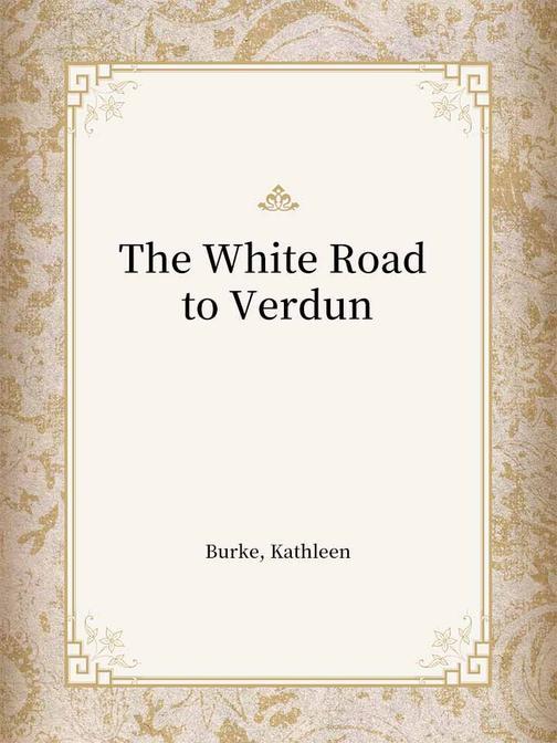 The White Road to Verdun