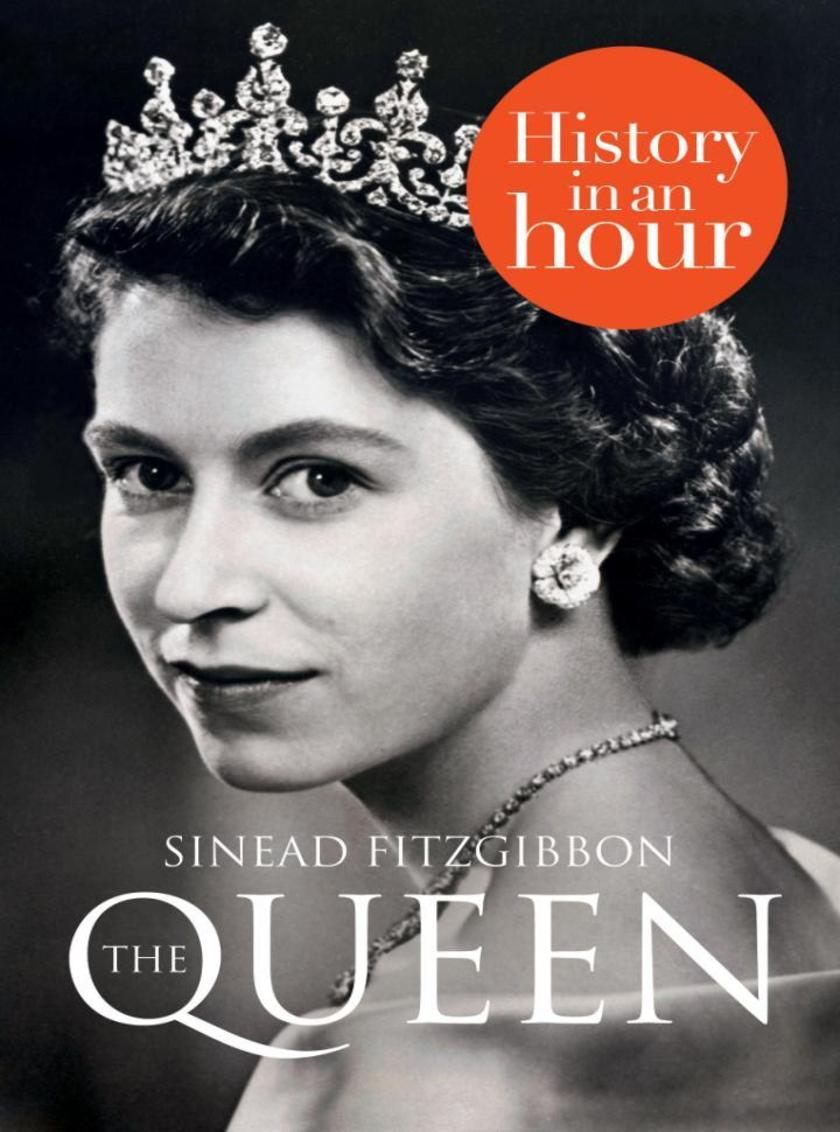 The Queen:History in an Hour