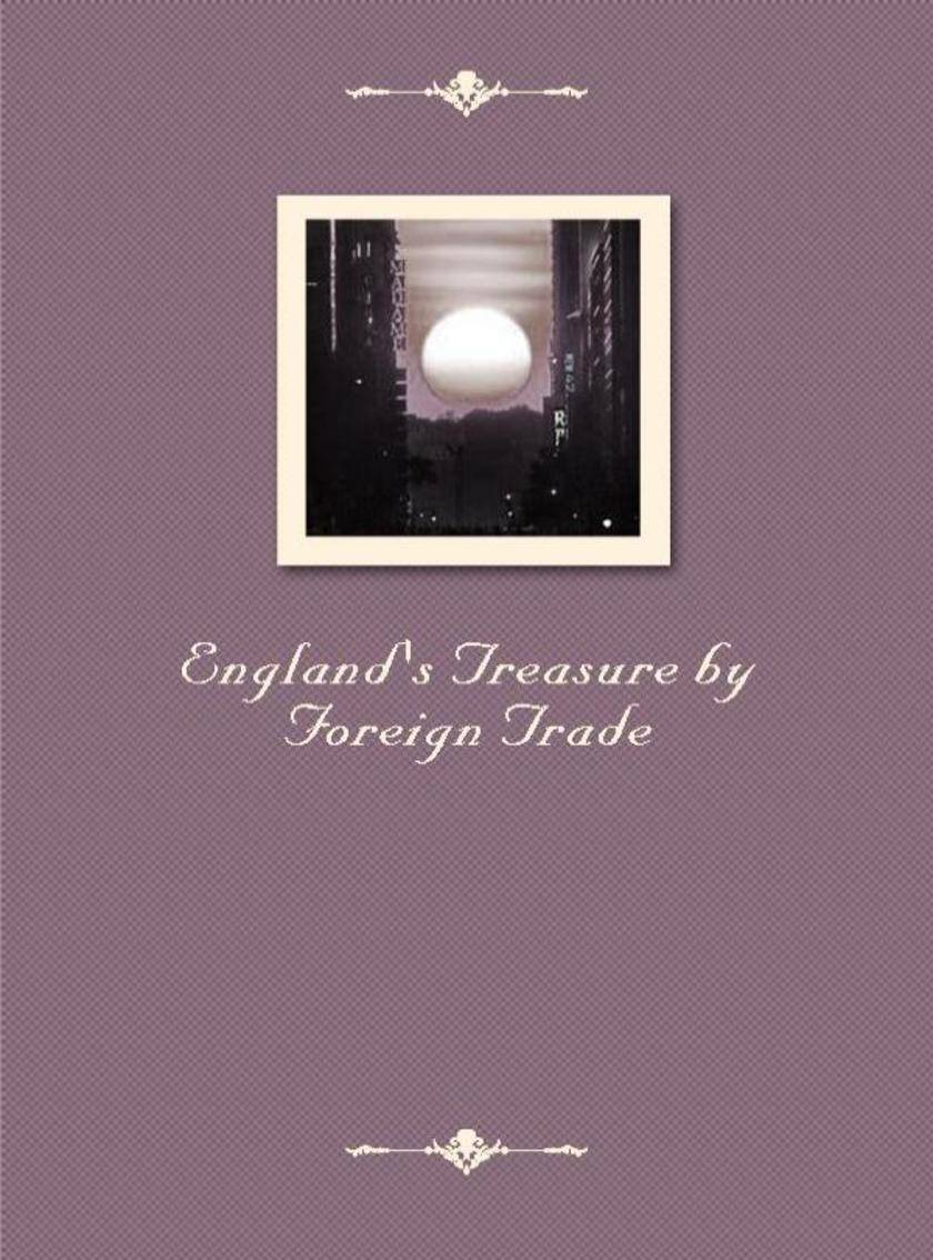England's Treasure by Foreign Trade
