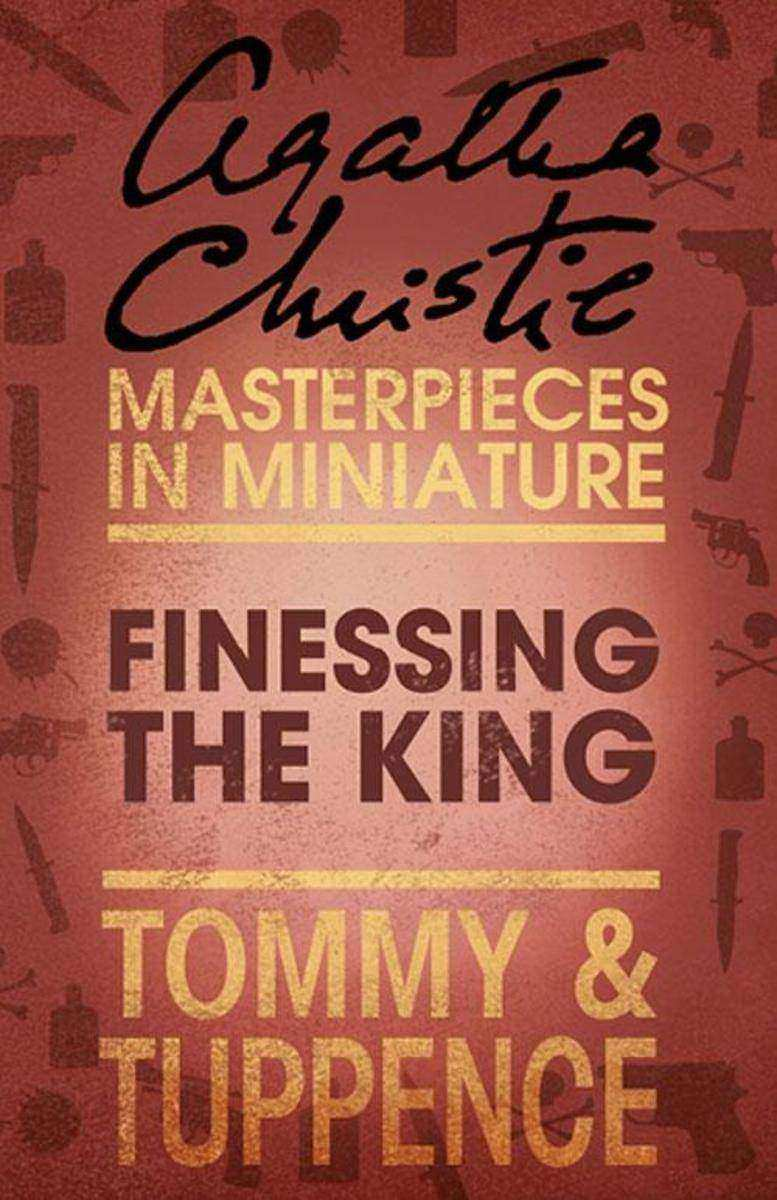 Finessing the King:An Agatha Christie Short Story