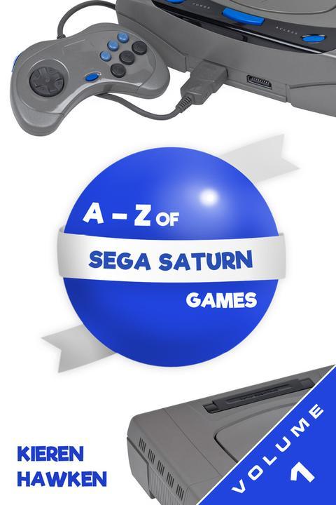 A-Z of Sega Saturn Games