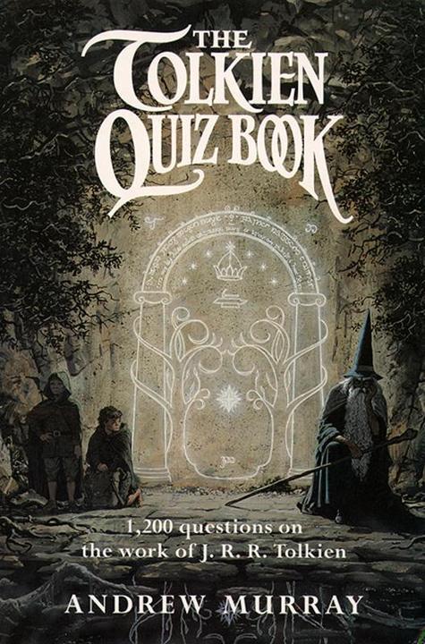 The Tolkien Quiz Book