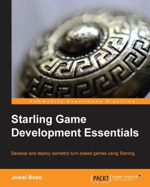 Starling Game Development Essentials
