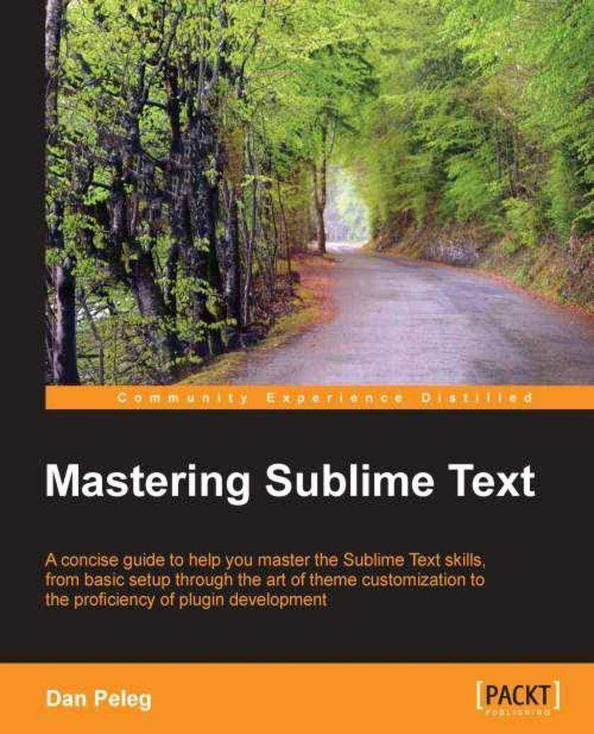 Mastering Sublime Text