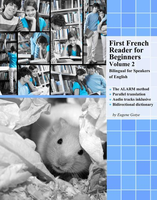 First French Reader for Beginners Volume 2: Bilingual for Speakers of English