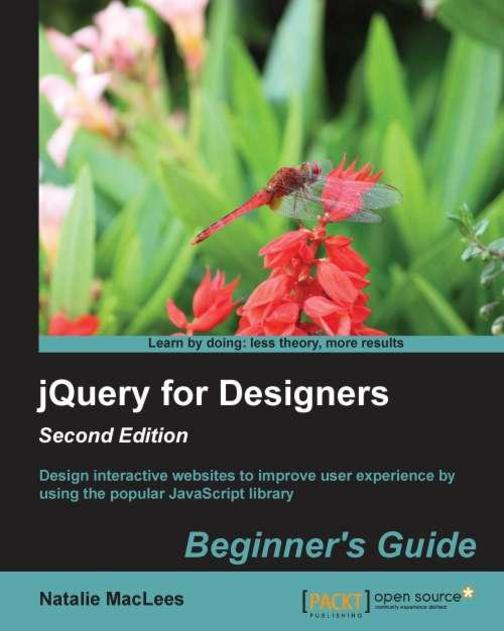 jQuery for Designers Beginner's Guide: Second Edition