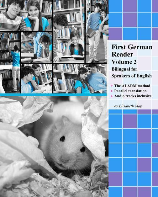 First German Reader Volume 2: Bilingual for Speakers of English
