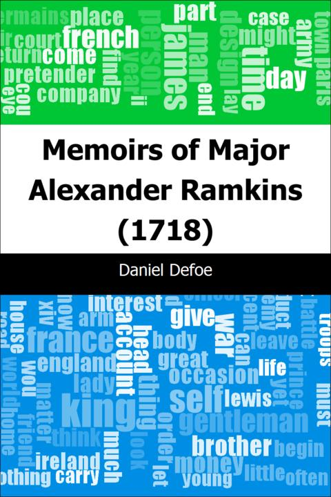 Memoirs of Major Alexander Ramkins (1718)