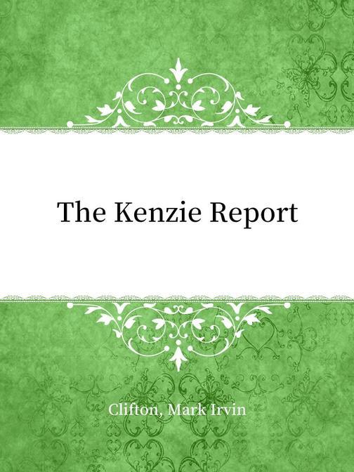 The Kenzie Report
