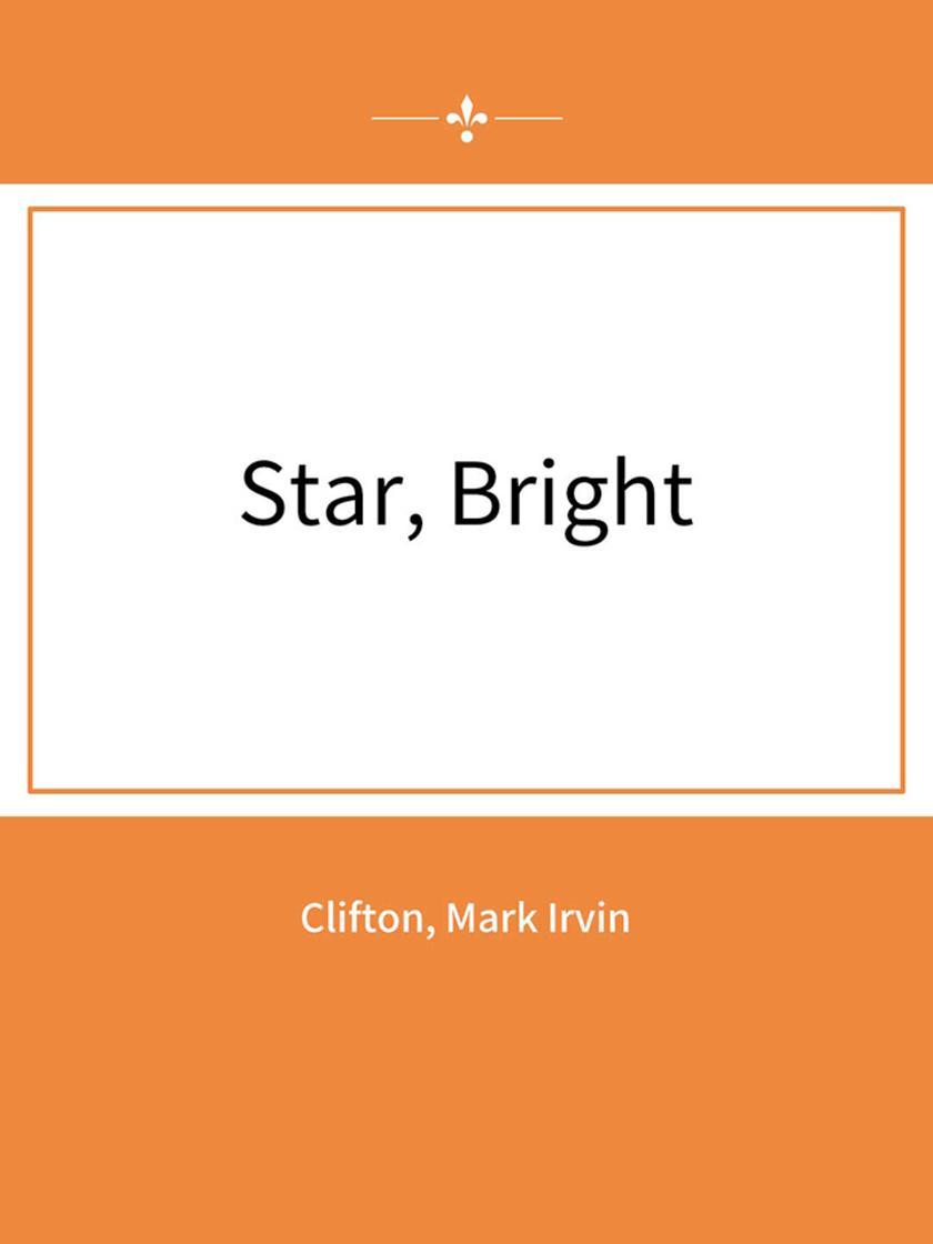 Star, Bright