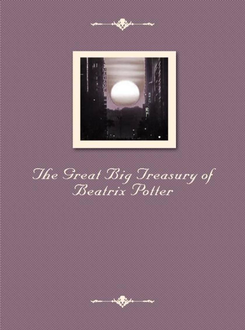 The Great Big Treasury of Beatrix Potter
