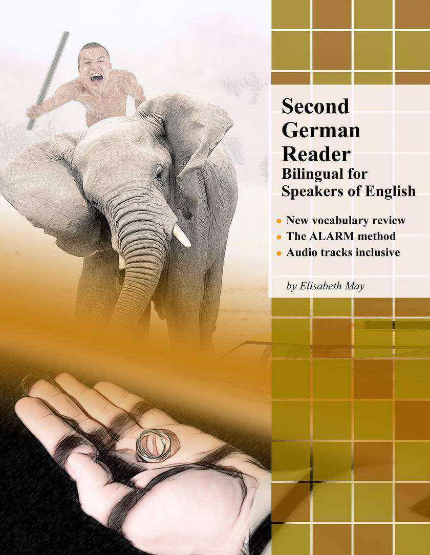 Second German Reader: Bilingual for Speakers of English