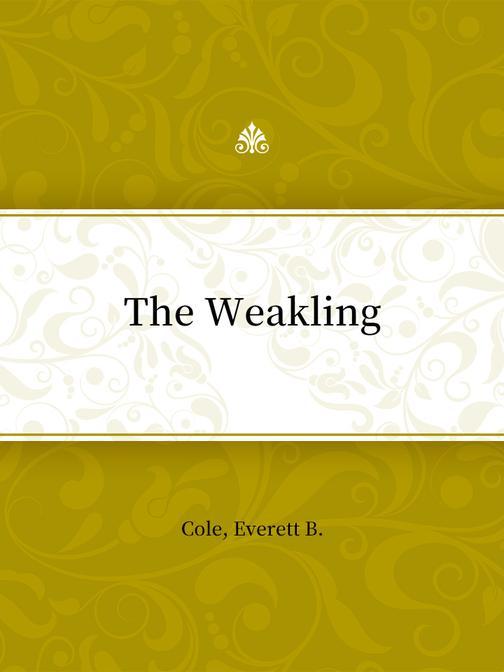The Weakling