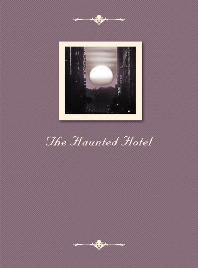 The Haunted Hotel