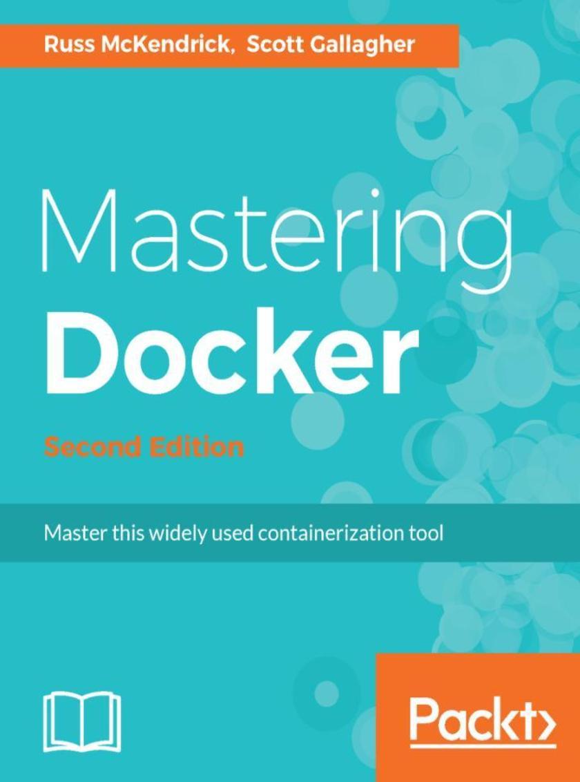 Mastering Docker - Second Edition
