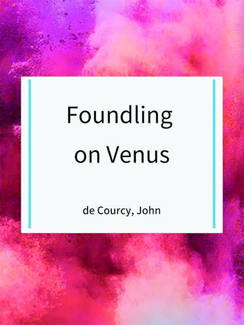 Foundling on Venus