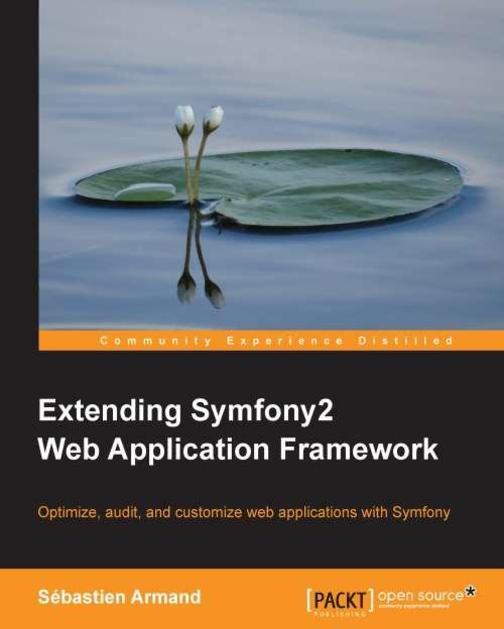 Extending Symfony 2 Web Application Framework