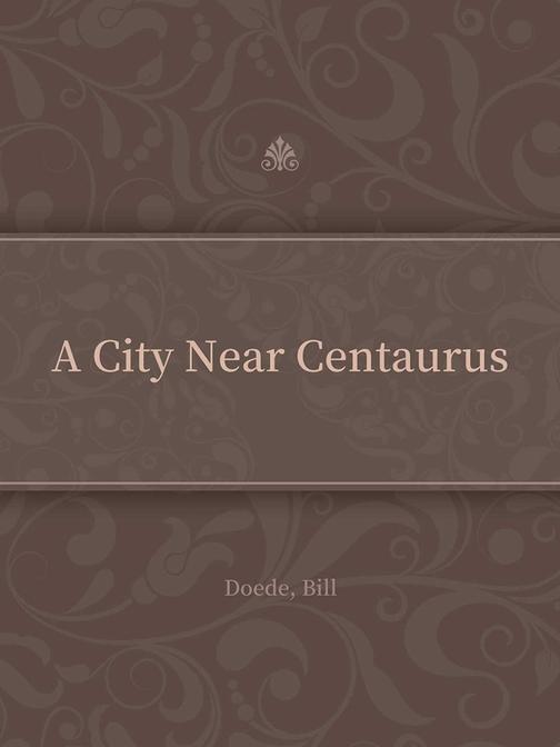A City Near Centaurus