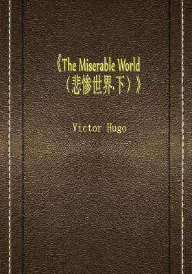 The Miserable World (悲惨世界·下)