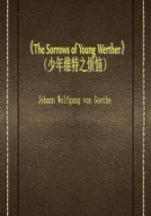 The Sorrows of Young Werther(少年维特之烦恼)