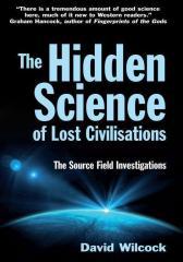 Hidden Science of Lost Civilisations