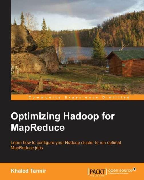 Optimizing Hadoop for MapReduce