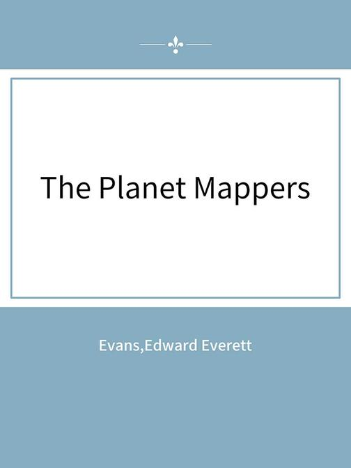 The Planet Mappers