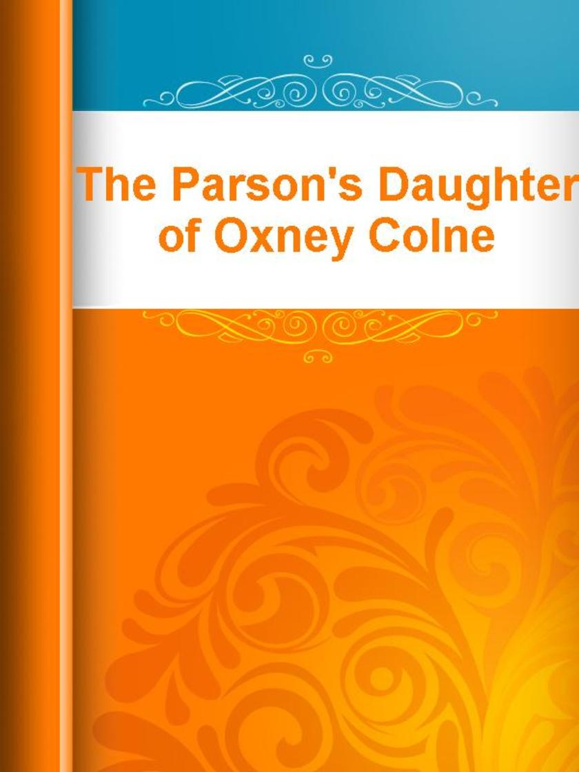 The Parson's Daughter of Oxney Colne