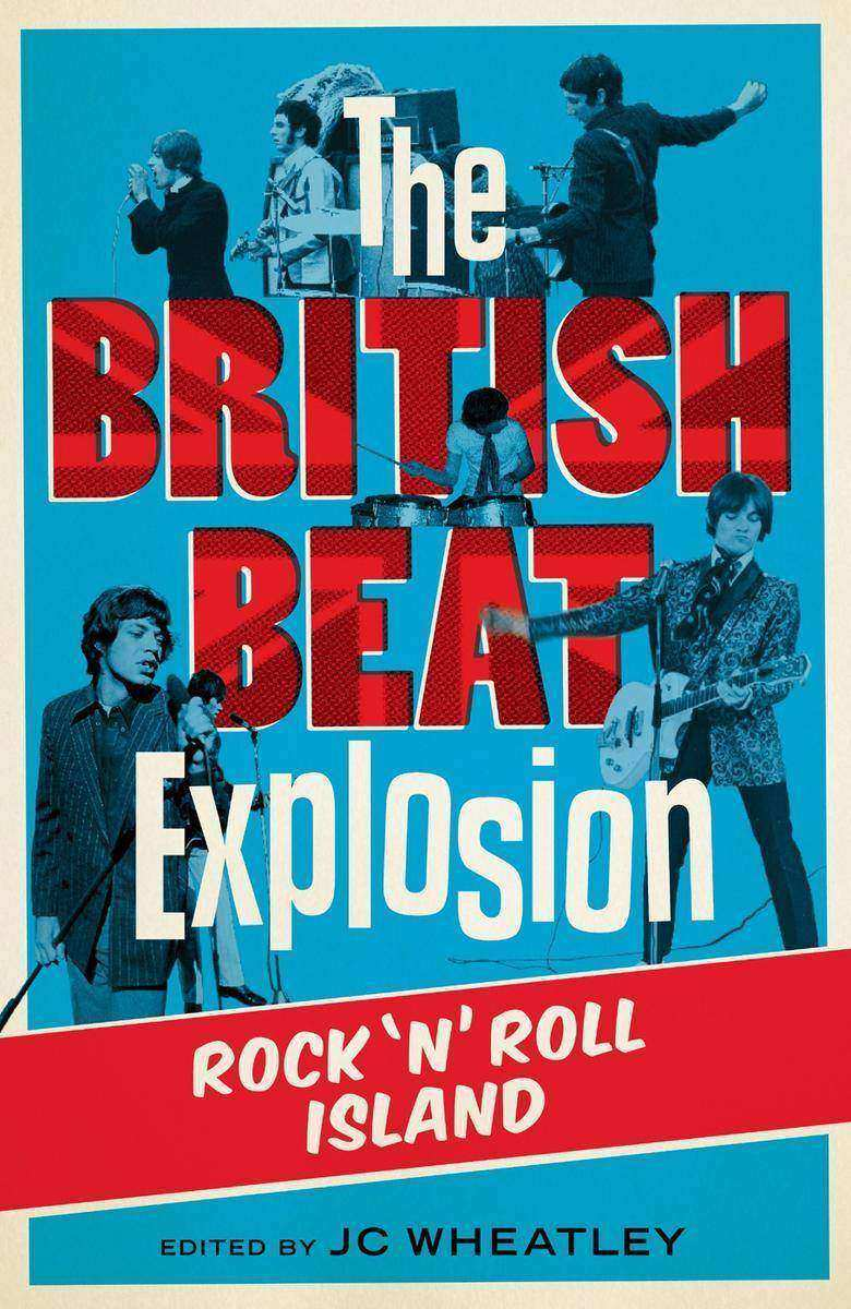 The British Beat Explosion: Rock'N'Roll Island