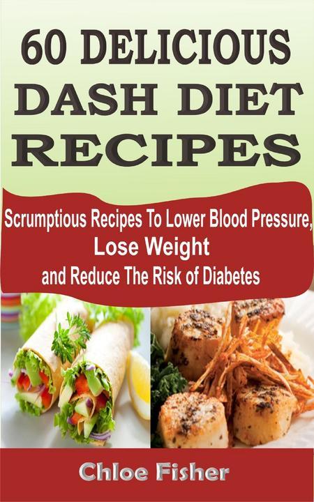 60 Delicious Dash Diet Recipes