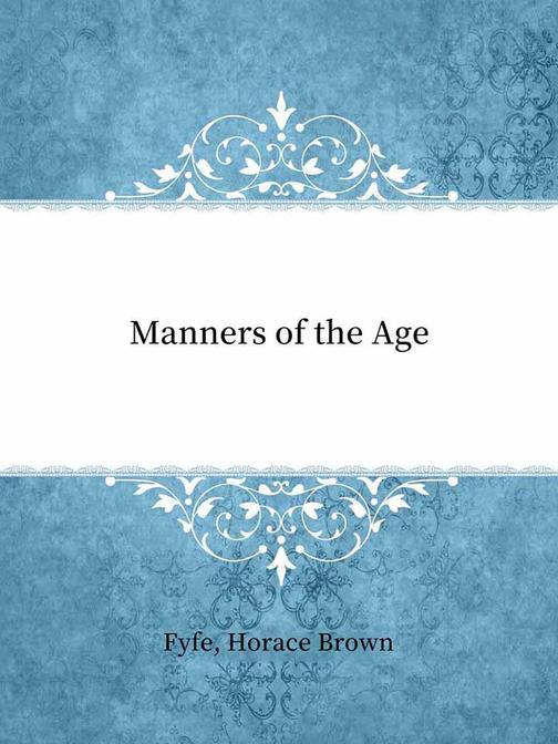Manners of the Age