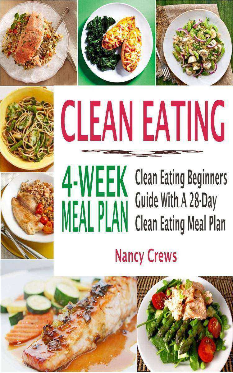Clean Eating 4-Week Meal Plan