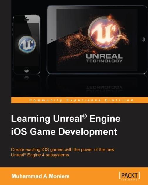 Learning Unreal? Engine iOS Game Development