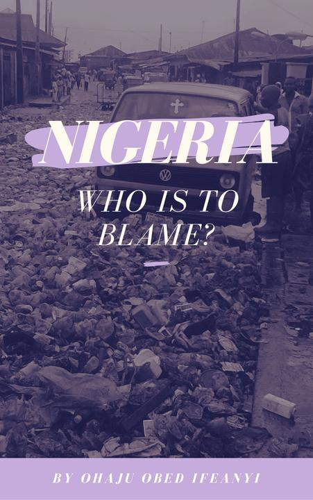 Nigeria: Who Is To Blame?