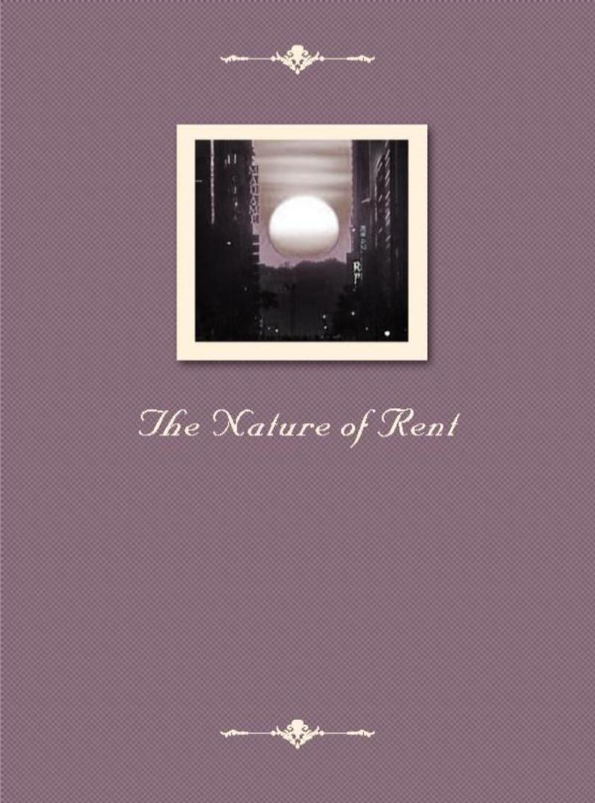 The Nature of Rent