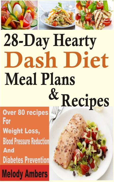 28-Day Hearty Dash Diet Meal Plan & Recipes