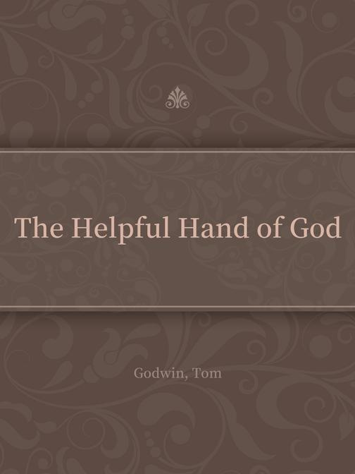 The Helpful Hand of God