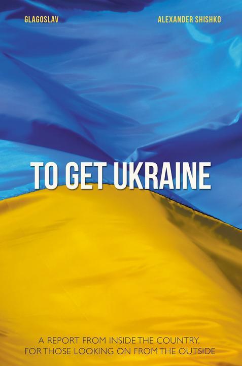 To Get Ukraine