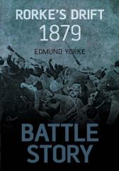 Battle Story: Rorke's Drift 1879