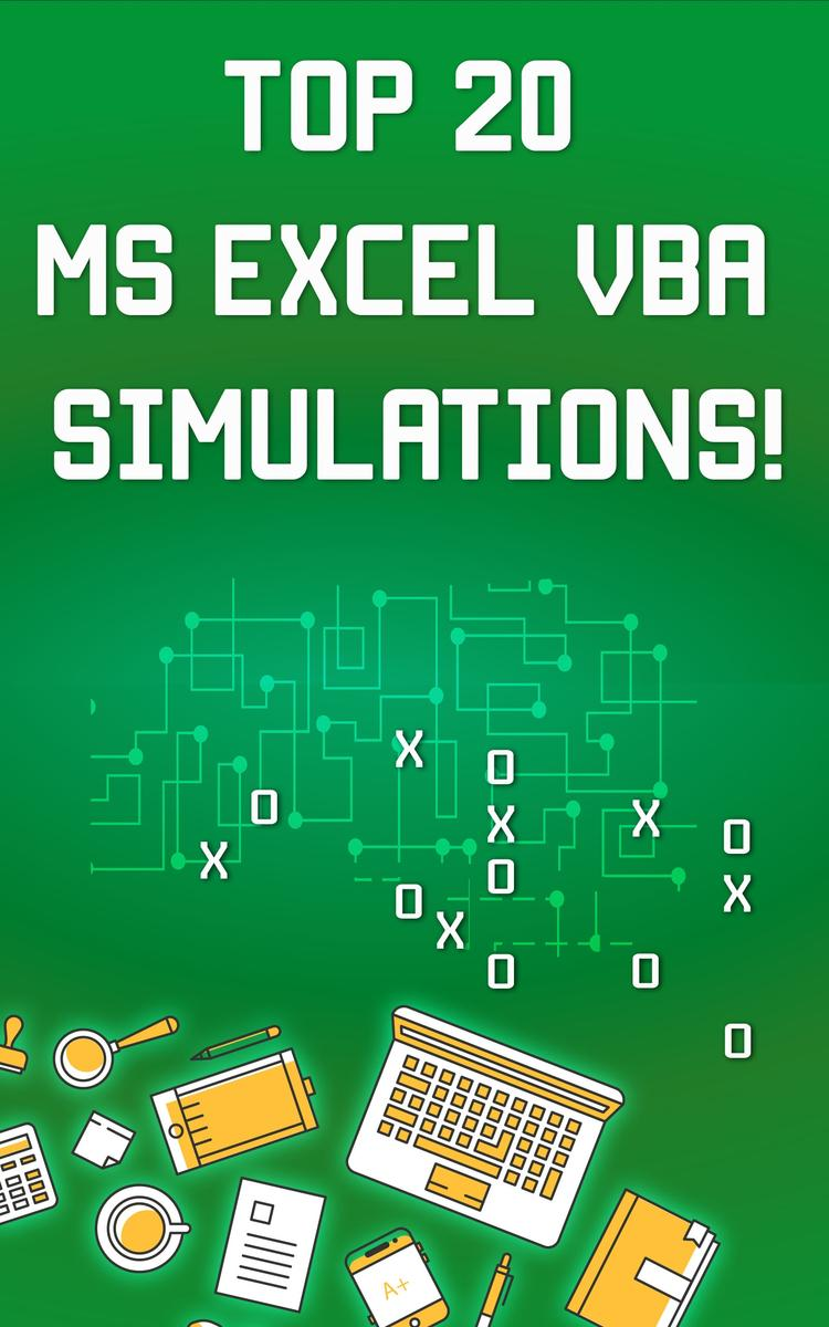 Top 20 MS Excel VBA Simulations