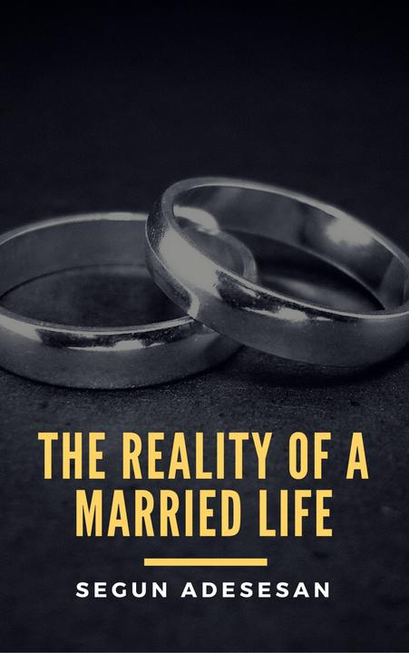 The Reality of a Married Life